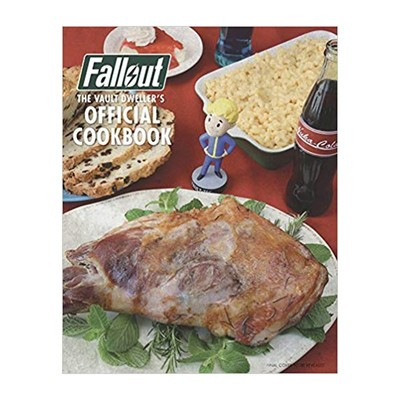 70652fe0644 Make it through the Wasteland by ordering the Fallout Vault Dweller's  cookbook for its best price