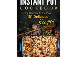 This 101-recipe Instant Pot Cookbook is free right now