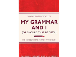 Sharpen your English for less than £3 with 'My Grammar and I'