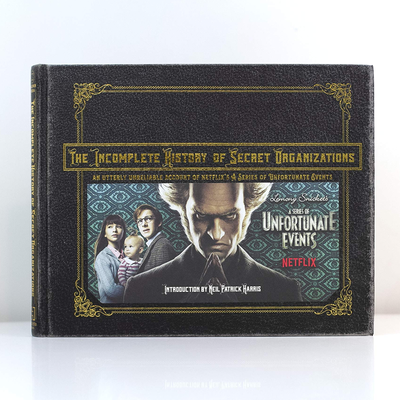 Outrun Count Olaf to grab The Incomplete History of Secret Organizations for $18